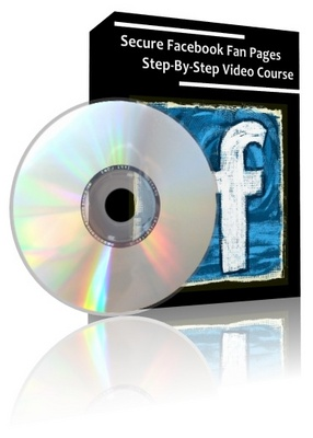 Product picture How To Secure Facebook Fan Pages Step-By-Step Video Course